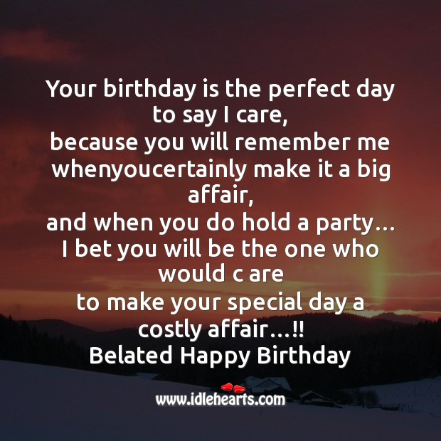 Your birthday is the perfect day Birthday Quotes Image