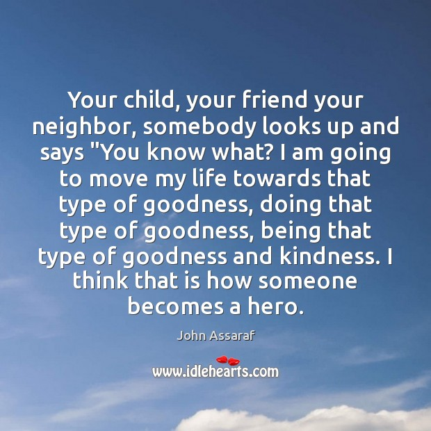 """Your child, your friend your neighbor, somebody looks up and says """"You Image"""