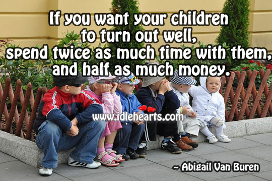 Children To Turn Out Well