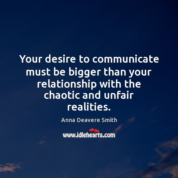 Image, Your desire to communicate must be bigger than your relationship with the