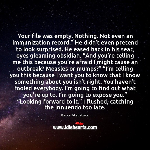 """Your file was empty. Nothing. Not even an immunization record."""" He didn' Image"""