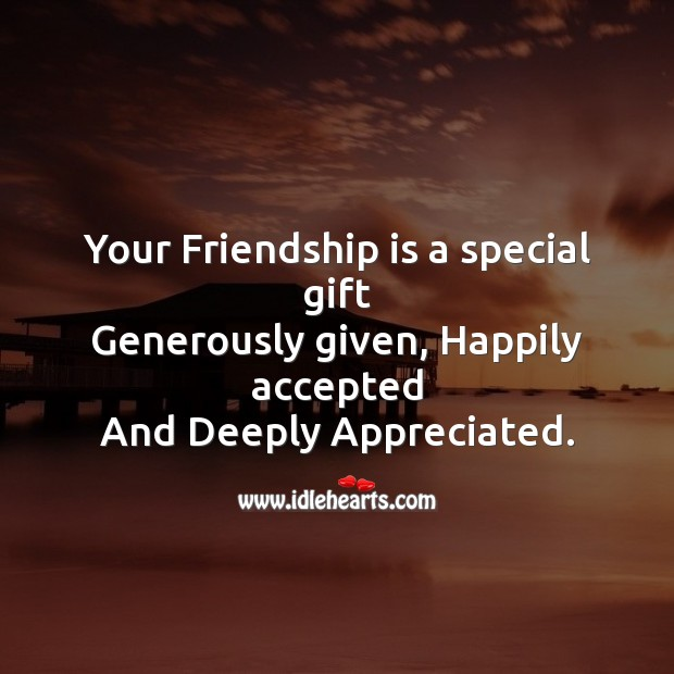 Your friendship is a special gift Friendship Day Messages Image