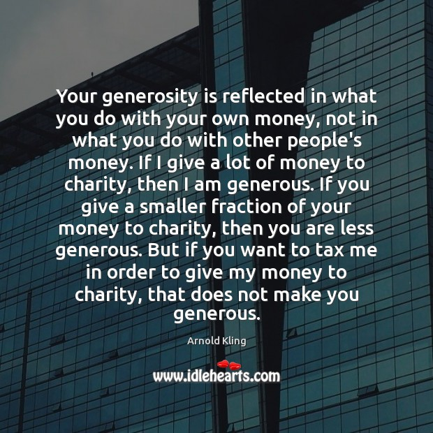 Image, Your generosity is reflected in what you do with your own money,