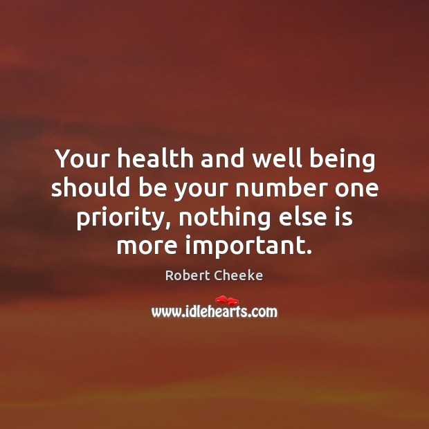 Your health and well being should be your number one priority, nothing Image