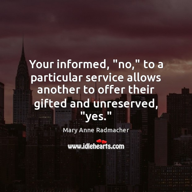 """Your informed, """"no,"""" to a particular service allows another to offer their Image"""