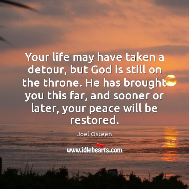 Image, Your life may have taken a detour, but God is still on