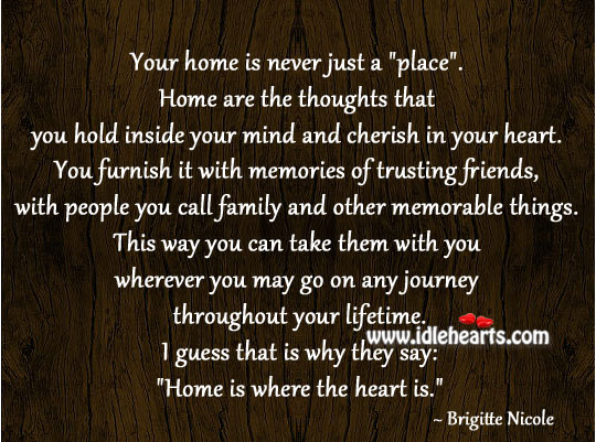 Home is where the heart is. Image