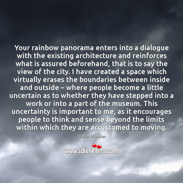 Your rainbow panorama enters into a dialogue with the existing architecture and Image