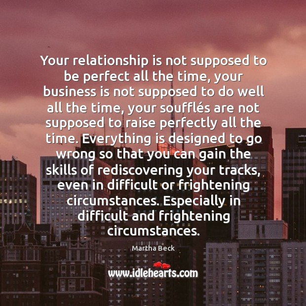 Your relationship is not supposed to be perfect all the time, your Image