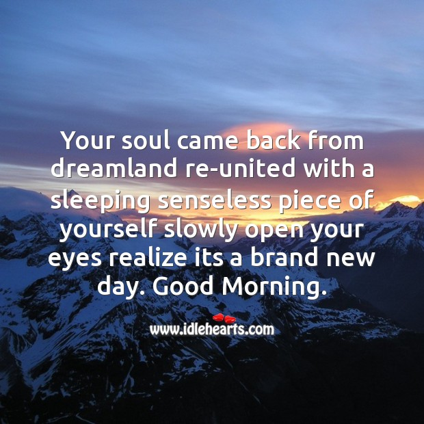Image, Your soul came back from dreamland re-united