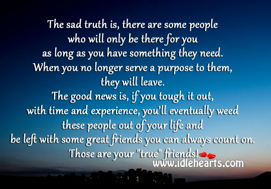 True friend never leaves you Truth Quotes Image