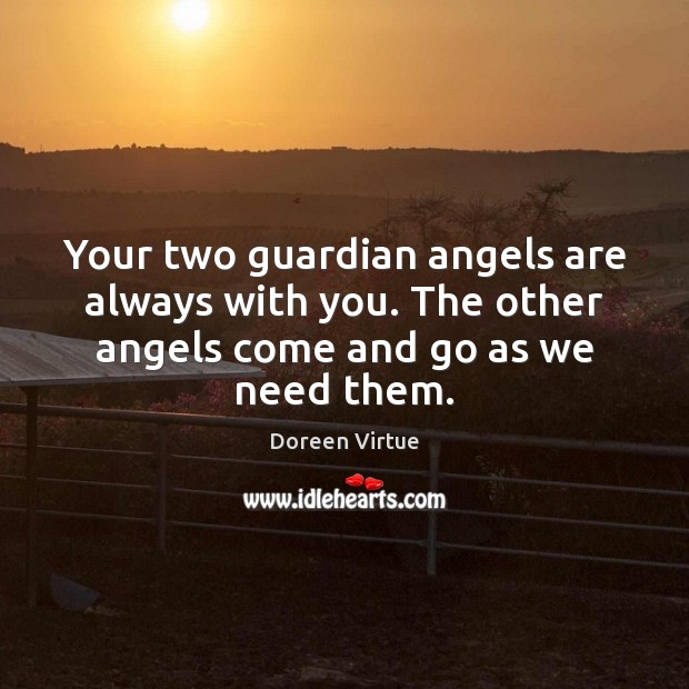 Image, Your two guardian angels are always with you. The other angels come