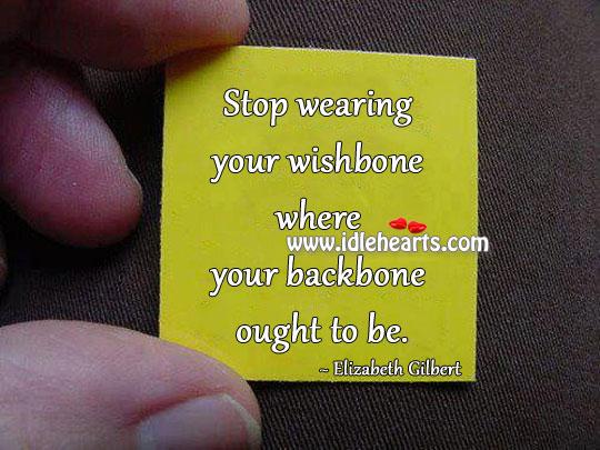 Image, Backbone, Ought, Stop, Wearing, Where, Wishbone, Your