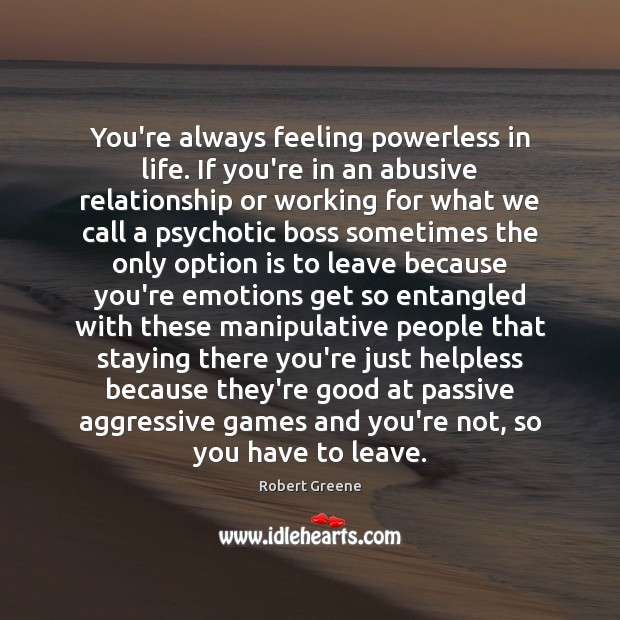 Image, You're always feeling powerless in life. If you're in an abusive relationship