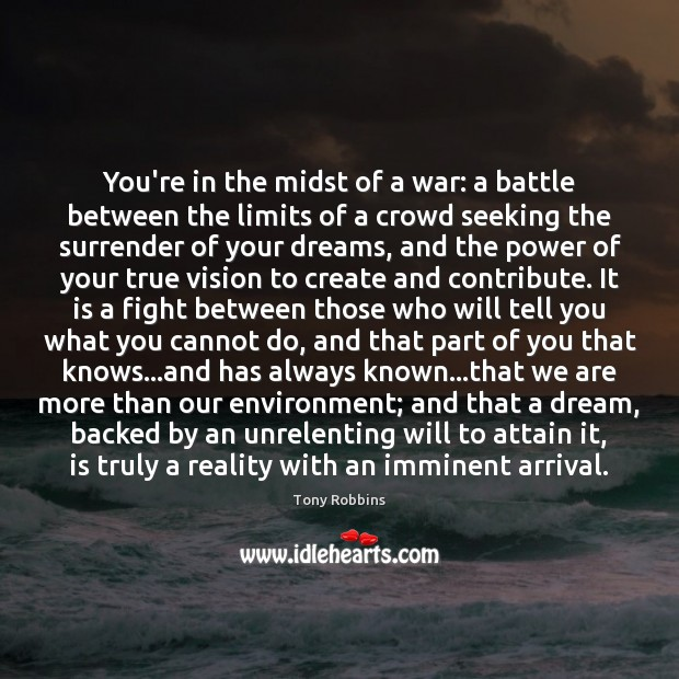 Image, You're in the midst of a war: a battle between the limits