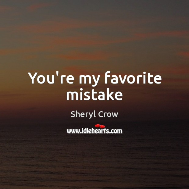 Picture Quote by Sheryl Crow