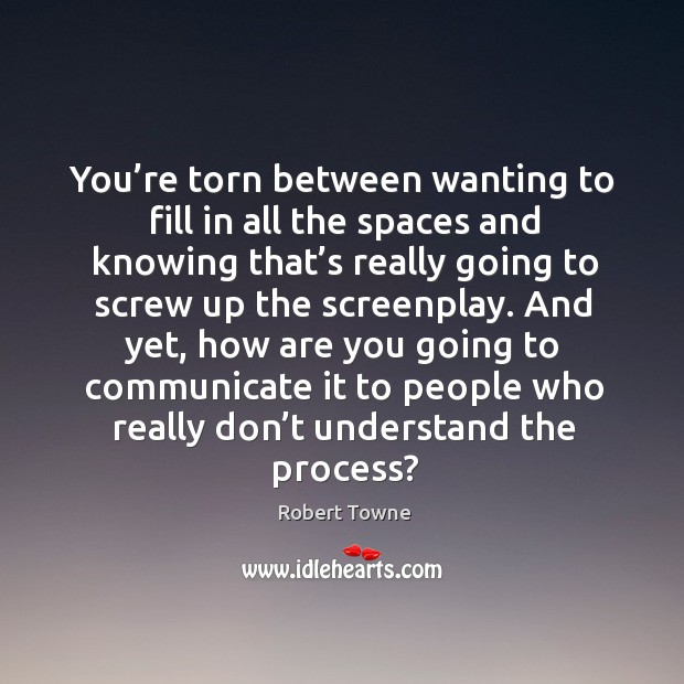 You're torn between wanting to fill in all the spaces and knowing that's really Image