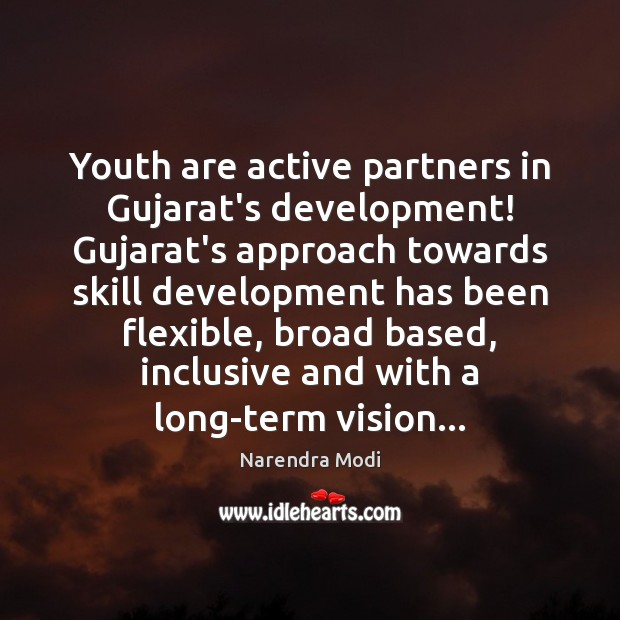 Youth are active partners in Gujarat's development! Gujarat's approach towards skill development Skill Development Quotes Image