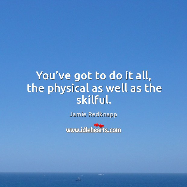 Picture Quote by Jamie Redknapp