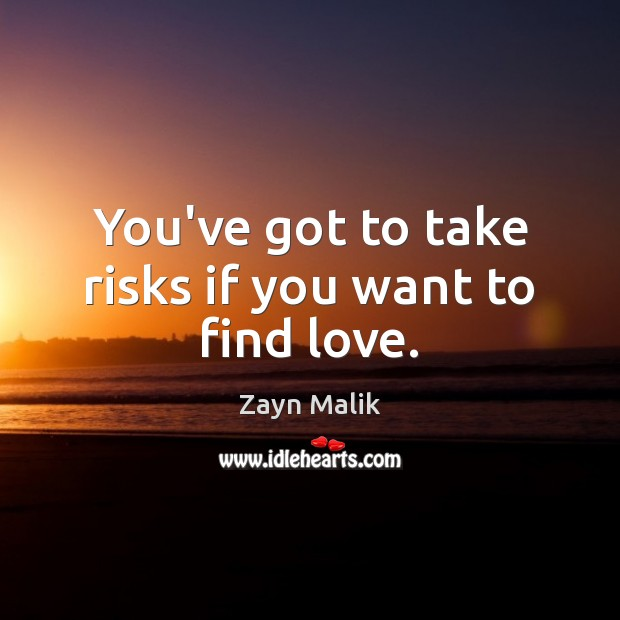 You've got to take risks if you want to find love. Image