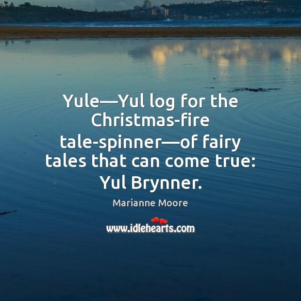 Image, Yule—Yul log for the Christmas-fire tale-spinner—of fairy tales that can