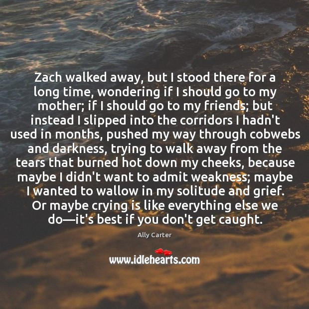 Zach walked away, but I stood there for a long time, wondering Image