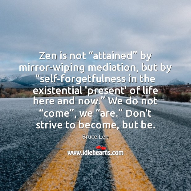 """Image, Zen is not """"attained"""" by mirror-wiping mediation, but by """"self-forgetfulness in the"""