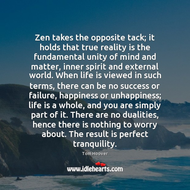 Zen takes the opposite tack; it holds that true reality is the Image