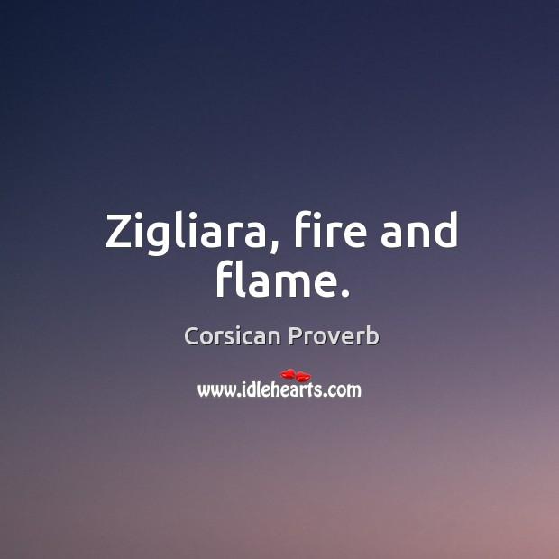 Image, Zigliara, fire and flame.