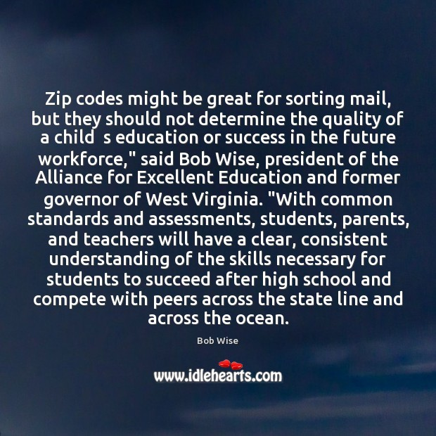 Zip codes might be great for sorting mail, but they should not Student Quotes Image